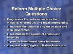 reform multiple choice questions23