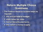 reform multiple choice questions24