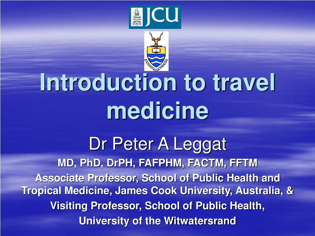 introduction to travel medicine l.