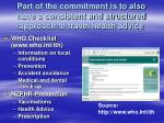 part of the commitment is to also have a consistent and structured approach to travel health advice