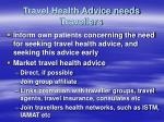 travel health advice needs travellers48