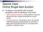 special case online single item auction