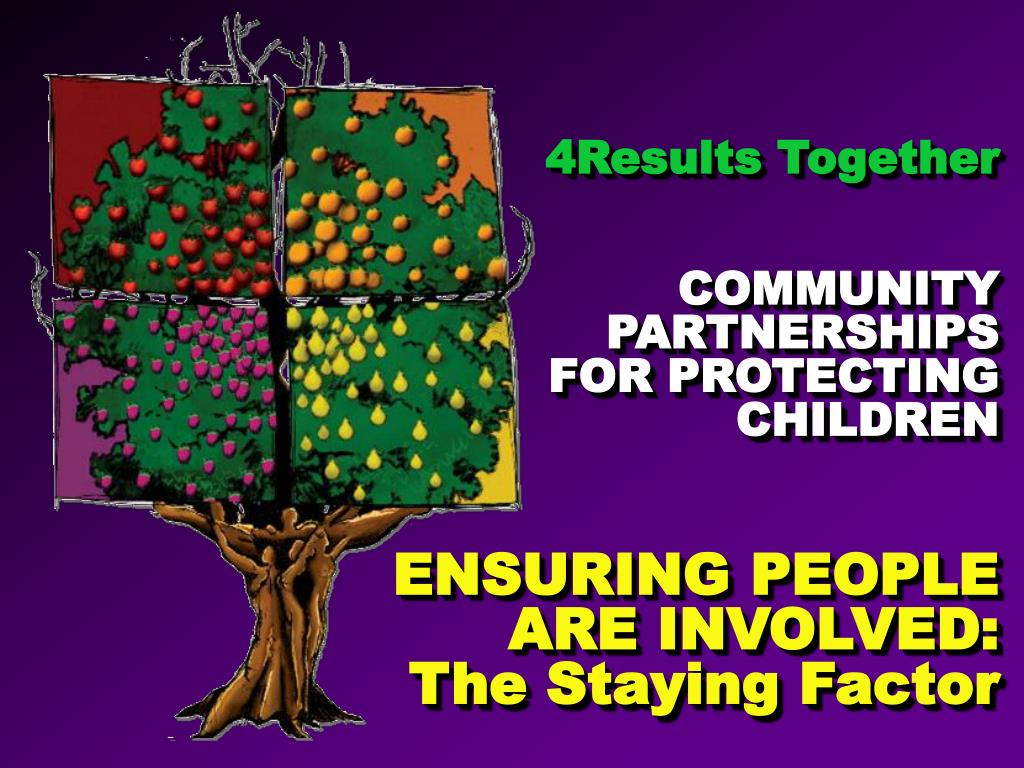 4results together community partnerships for protecting children l.