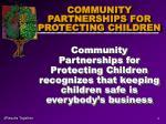 community partnerships for protecting children