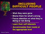 including difficult people