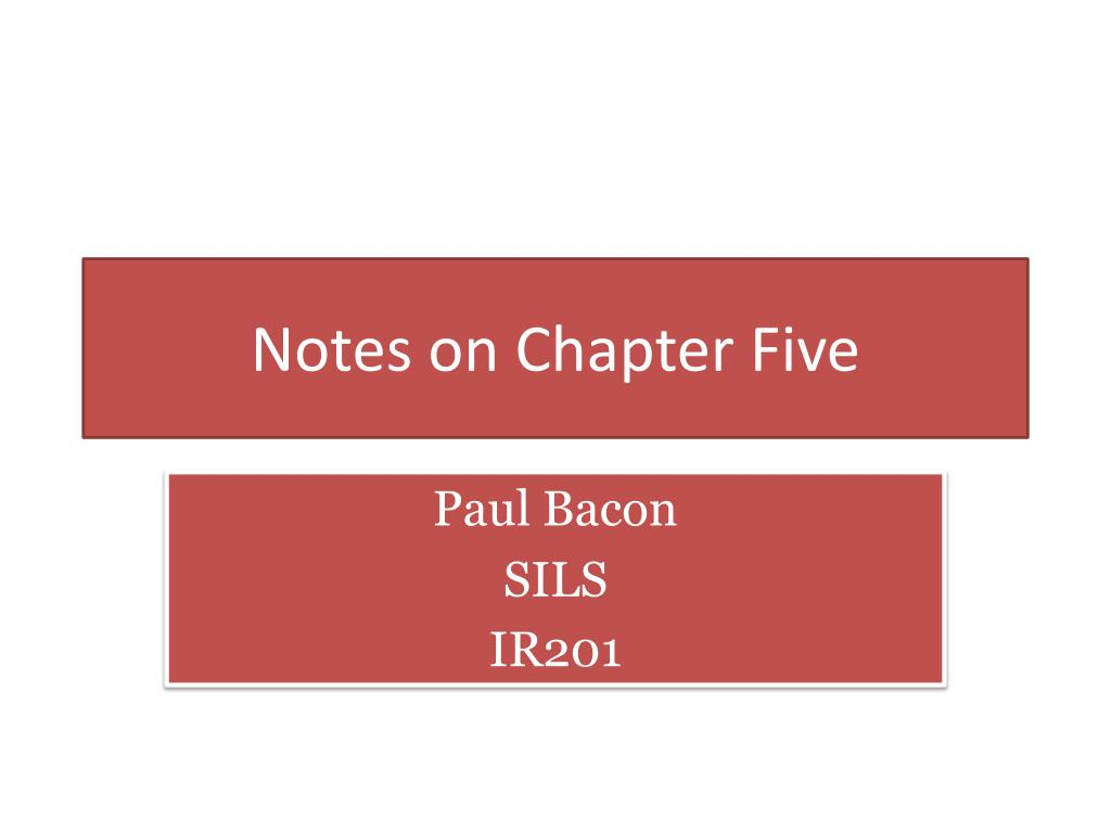 notes on chapter five l.