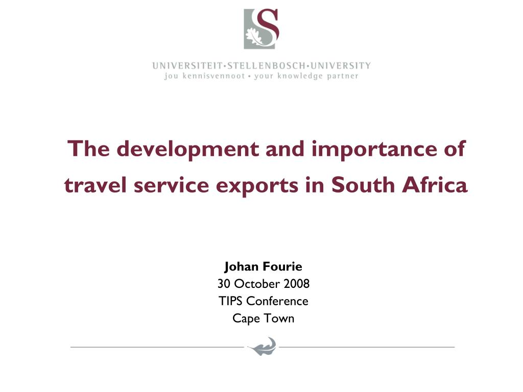 the development and importance of travel service exports in south africa l.