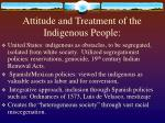 attitude and treatment of the indigenous people