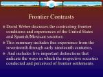 frontier contrasts