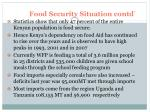 food security situation contd