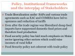policy institutional frameworks and the interplay of stakeholders