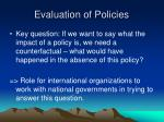 evaluation of policies