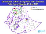 distribution of polio compatible and confirmed polio cases ethiopia 29 sept 2005