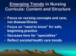 emerging trends in nursing curricula content and structure
