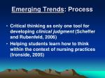 emerging trends process