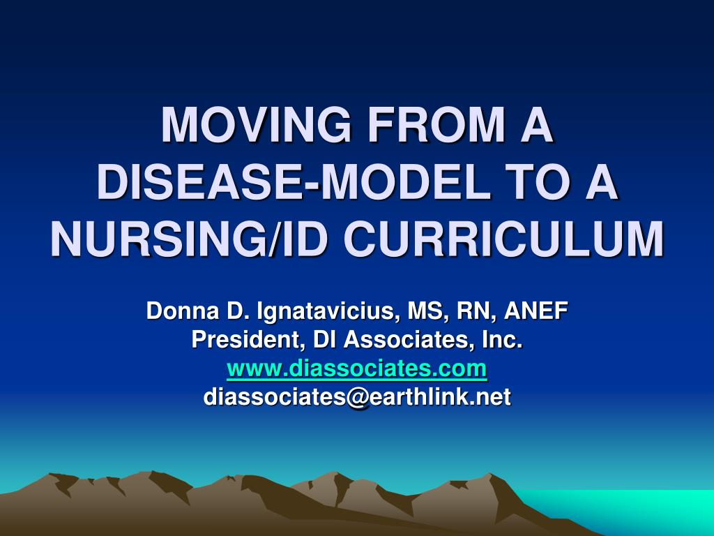 moving from a disease model to a nursing id curriculum l.
