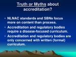 truth or myths about accreditation