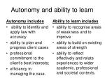 autonomy and ability to learn