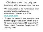 clinicians aren t the only law teachers with assessment issues