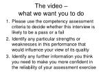 the video what we want you to do