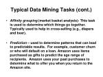 typical data mining tasks cont