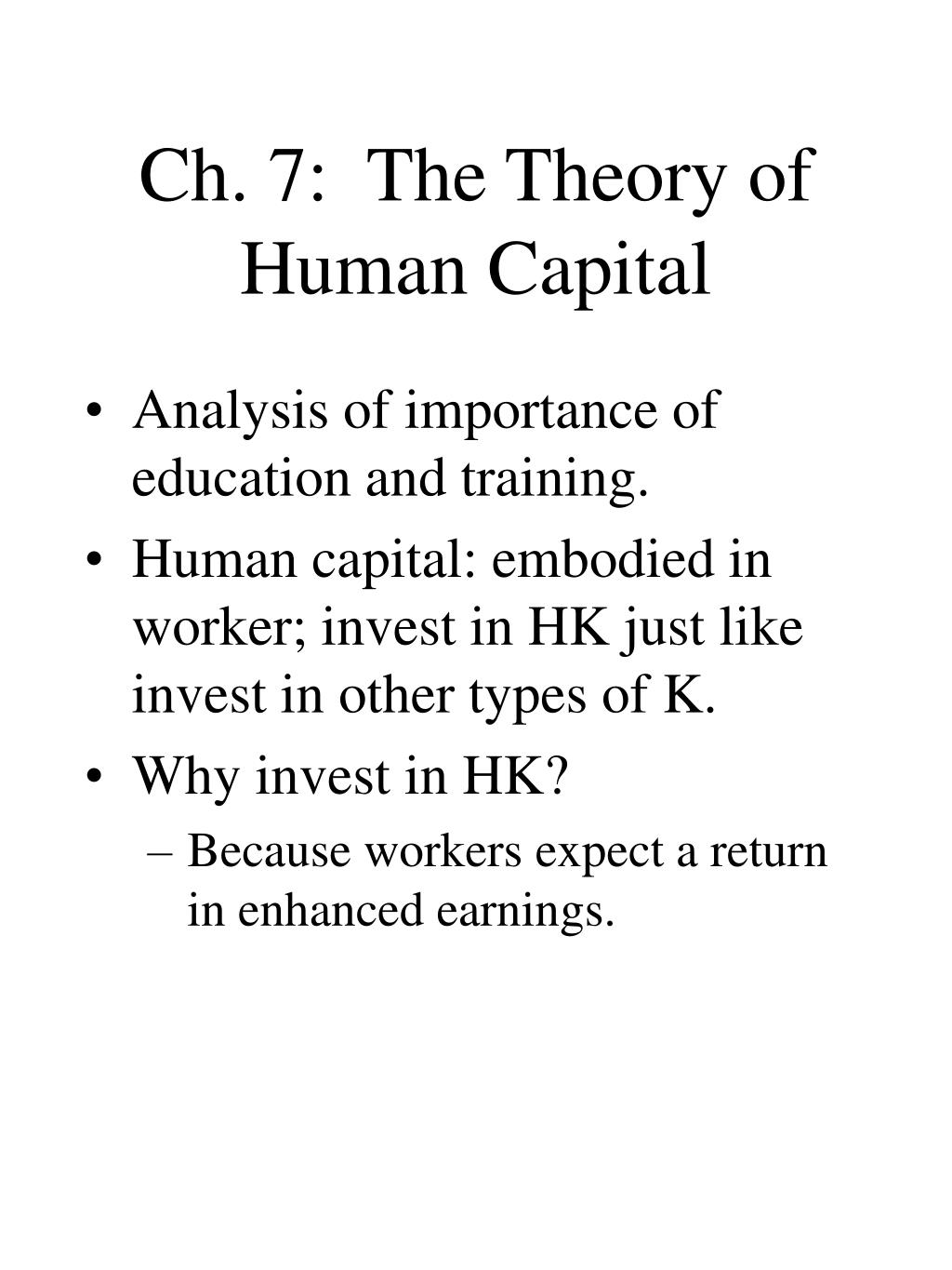 ch 7 the theory of human capital l.