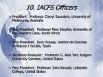10 iacfs officers