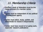 11 membership criteria