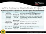 wv s potential multi state projects13