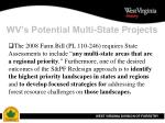 wv s potential multi state projects3
