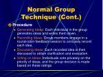 normal group technique cont