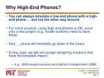why high end phones