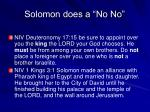 solomon does a no no