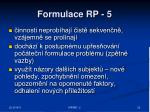formulace rp 5