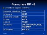 formulace rp 8
