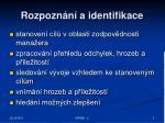 rozpozn n a identifikace