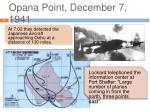 opana point december 7 194111