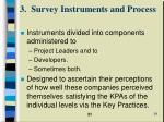 3 survey instruments and process