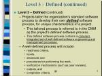 level 3 defined continued