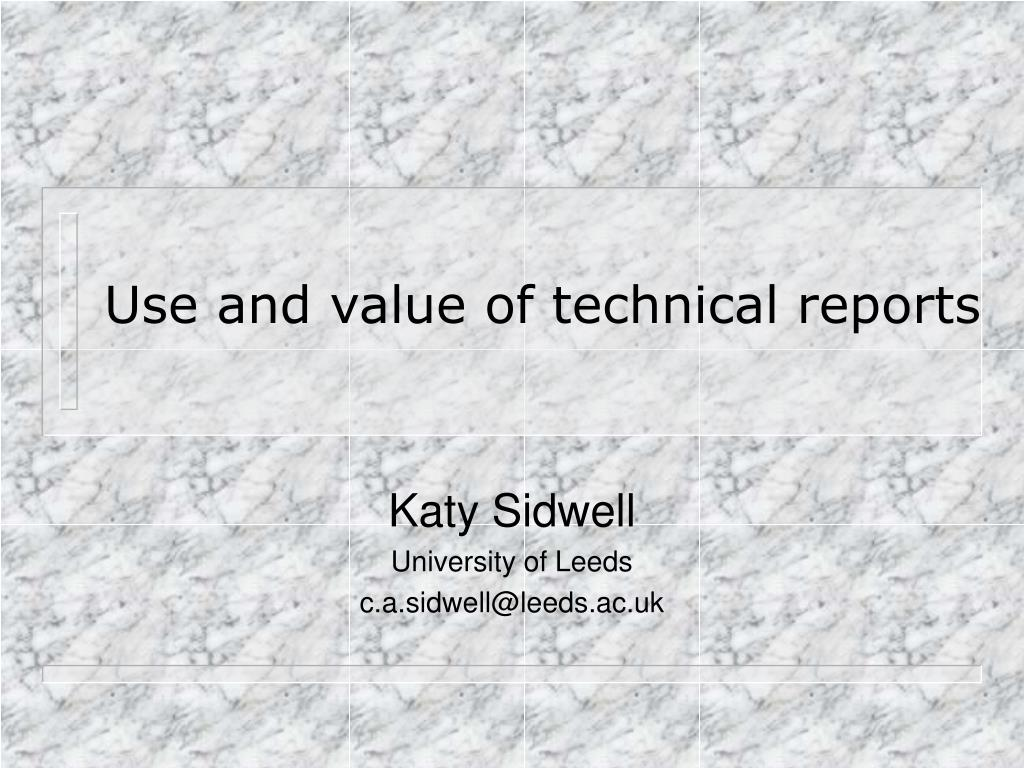 use and value of technical reports l.