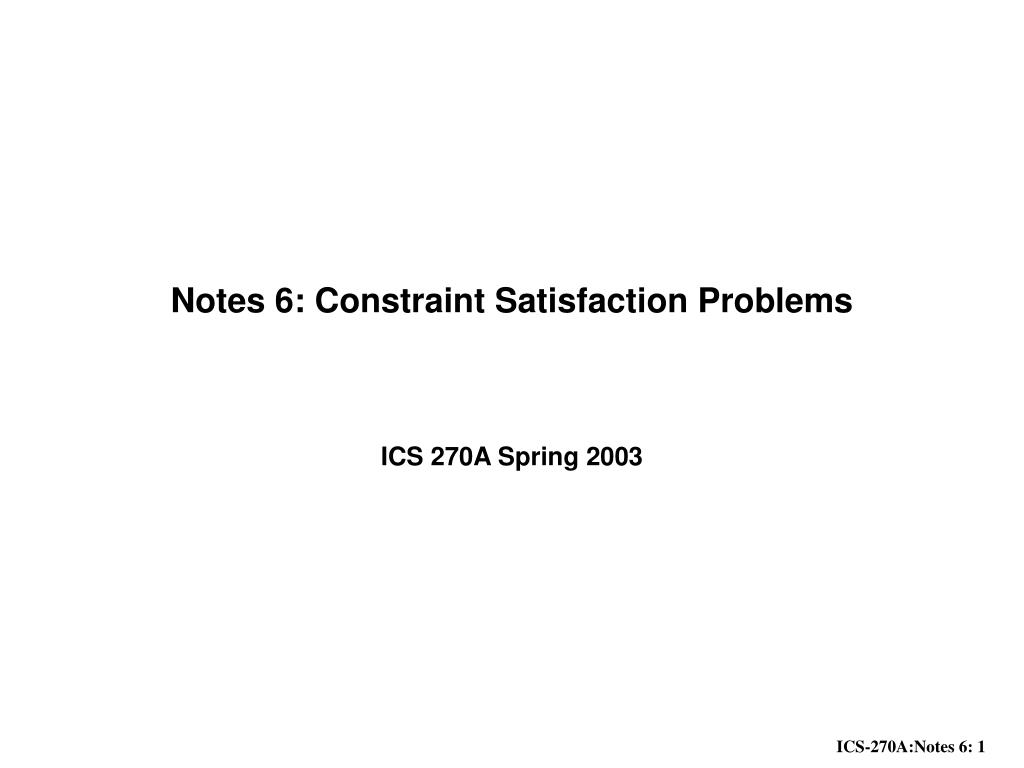 notes 6 constraint satisfaction problems l.