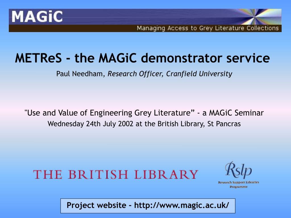 METReS - the MAGiC demonstrator service