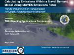 calculating emissions within a travel demand model using moves emissions rates