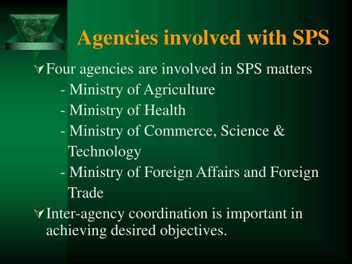 Agencies involved with sps