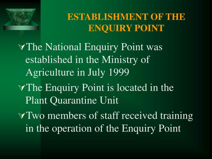 Establishment of the enquiry point