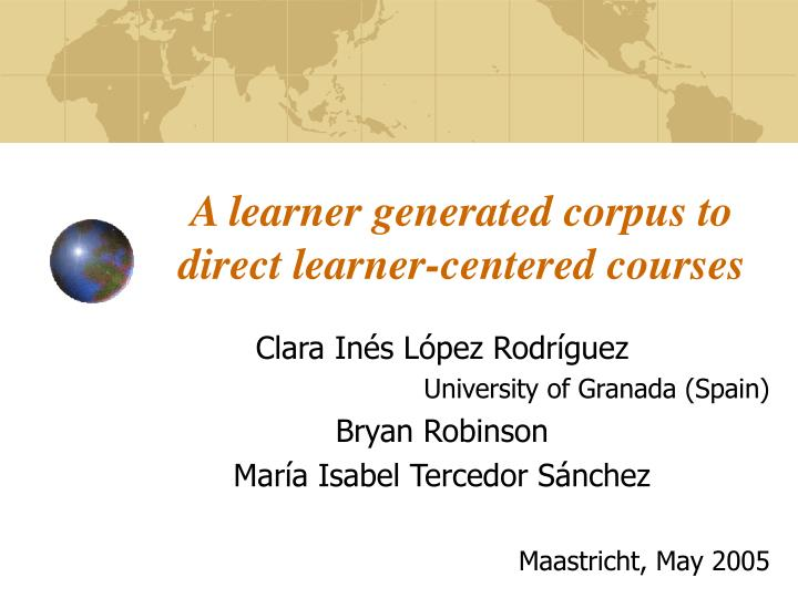 a learner generated corpus to direct learner centered courses n.