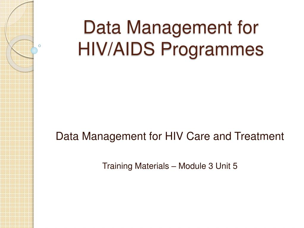data management for hiv aids programmes l.