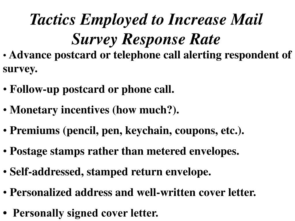 Tactics Employed to Increase Mail Survey Response Rate