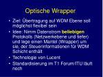 optische wrapper