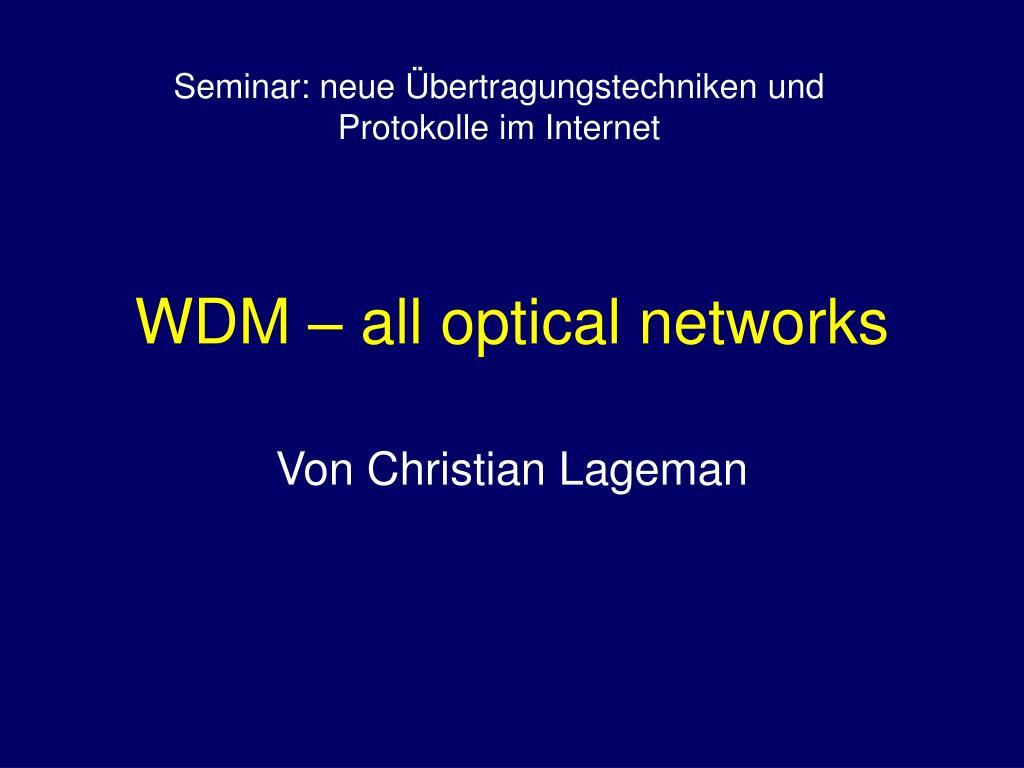 wdm all optical networks l.